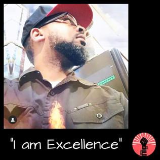 "@lionelent ""I am Exellence"""