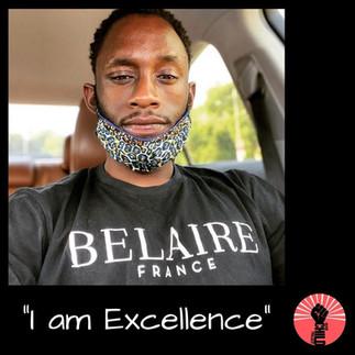 """@ iamcameronwoods """"I am Exellence"""""""