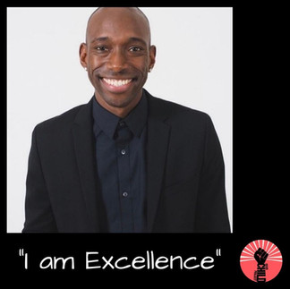 "@reallydopename ""I am Exellence"""