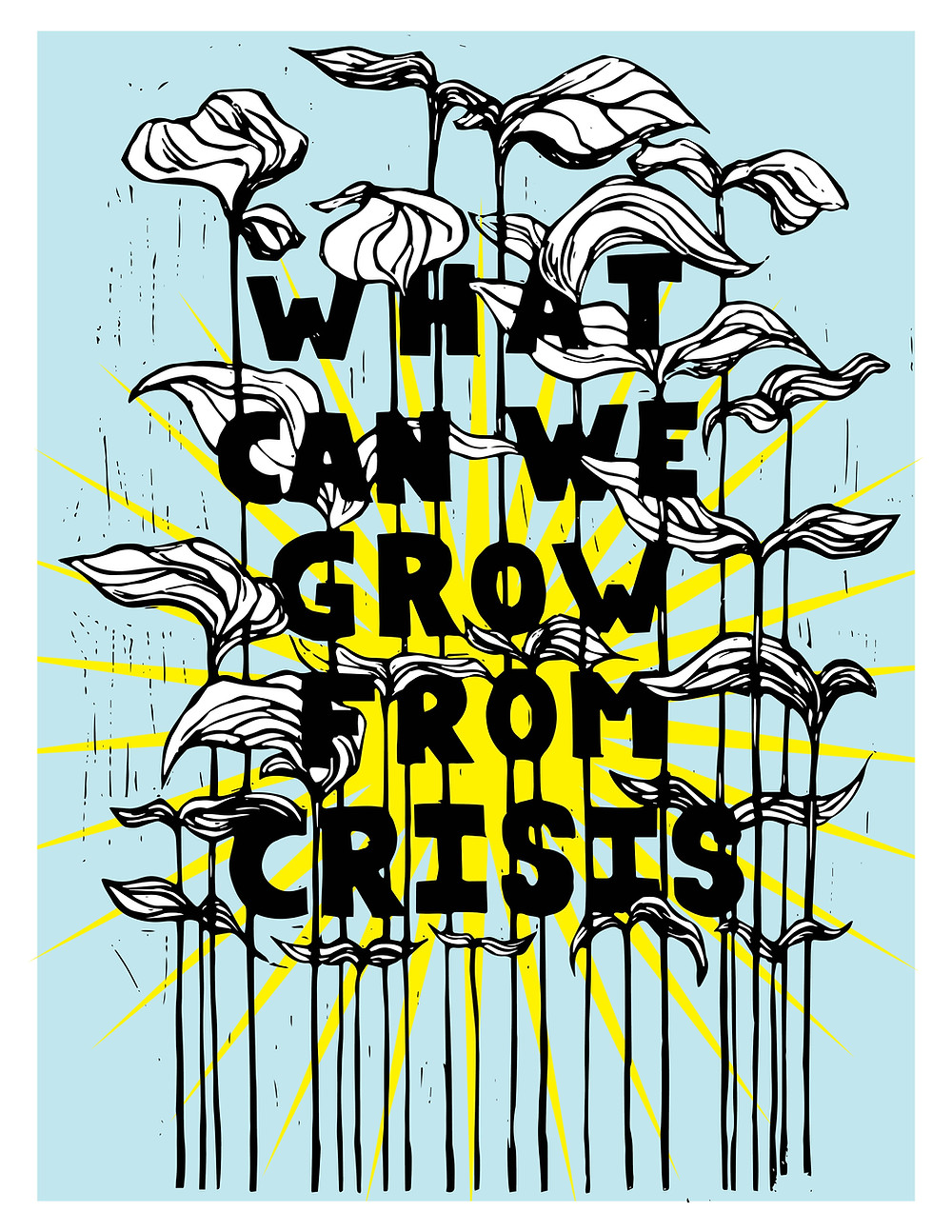 There is an image of the sunshine at the centre of the picture, in front of the sun there are plants growing through bold black lettering that reads what can we grow from crisis.