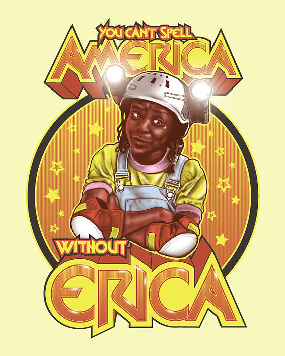 You-can't-spell-America-without-Erica--T