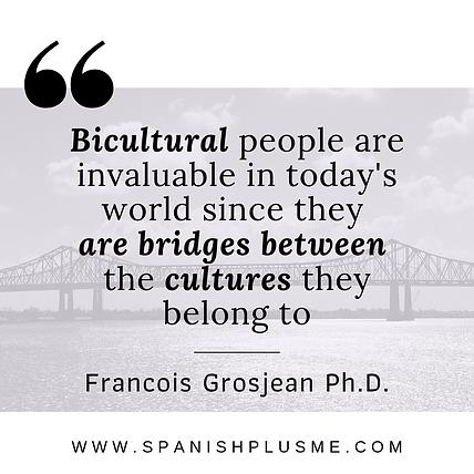 Quote_Francois_Grosjean_Ana_Calabrese_Spanish_Plus_Me_Bilingual_Bicultural