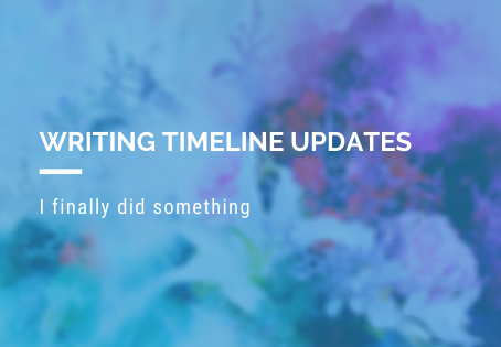 Writing Timeline Update