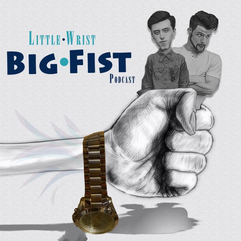 Little Wrist Big Fist