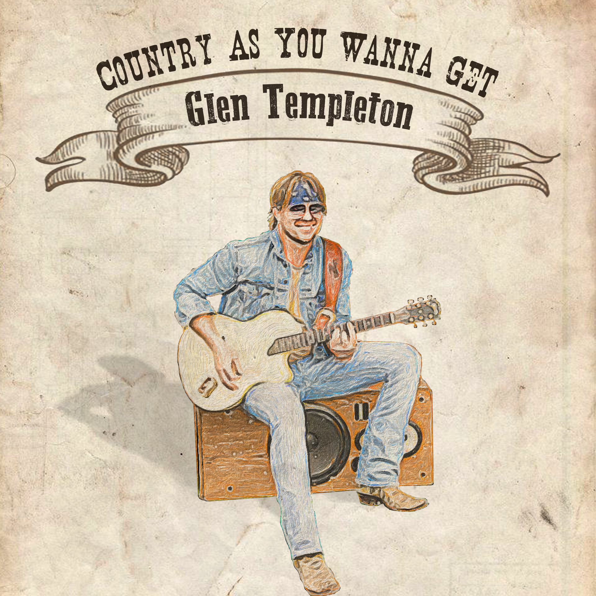 """""""Country As You Wanna Get"""" - Glen Templeton"""