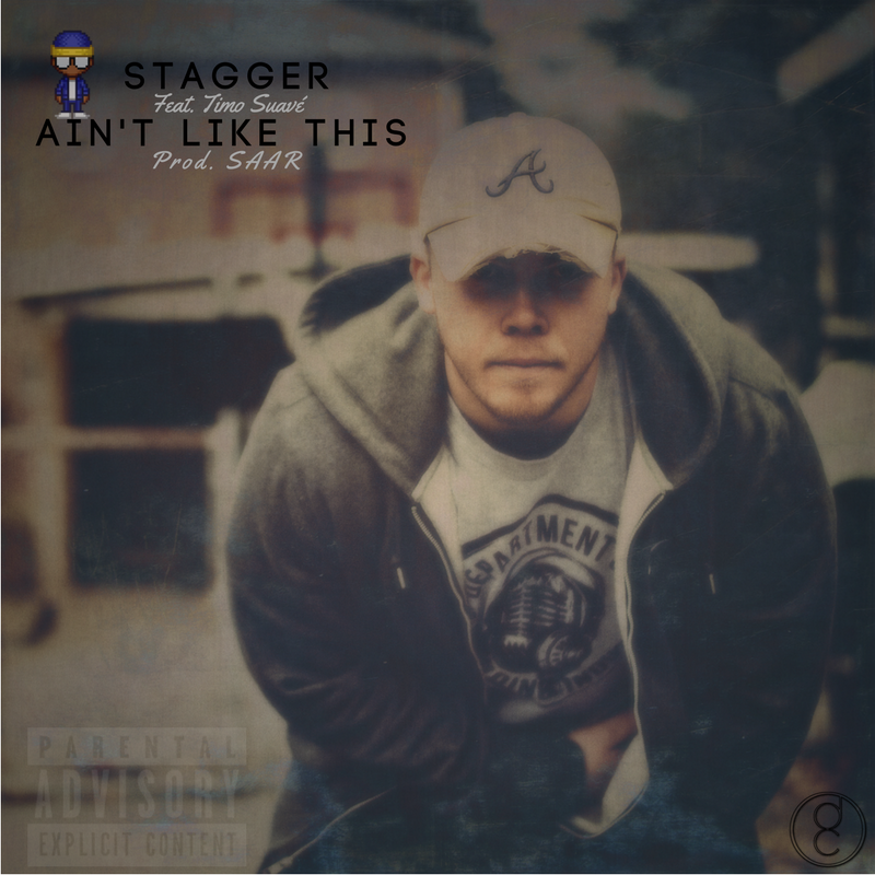 """""""Ain't Like This"""" - Stagger"""