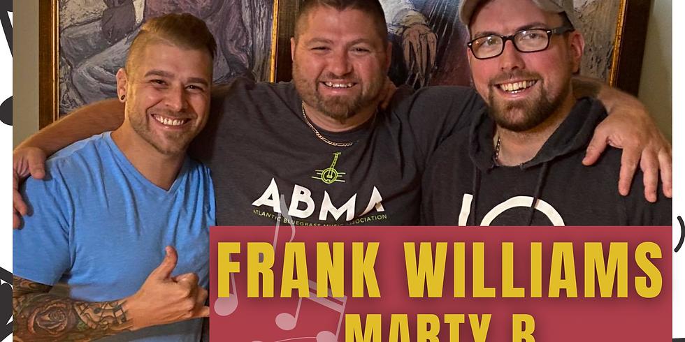Frank Williams - Marty B - Guy Godin