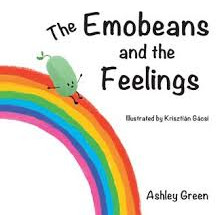 Why I Wrote The Emobeans and the Feelings...