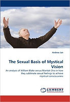 Sexual Basis of Mystical Vision Andrew Jan