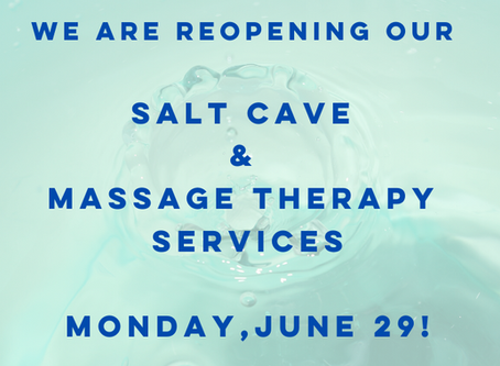Salt Cave & Massage Therapy Reopening - Newsetter