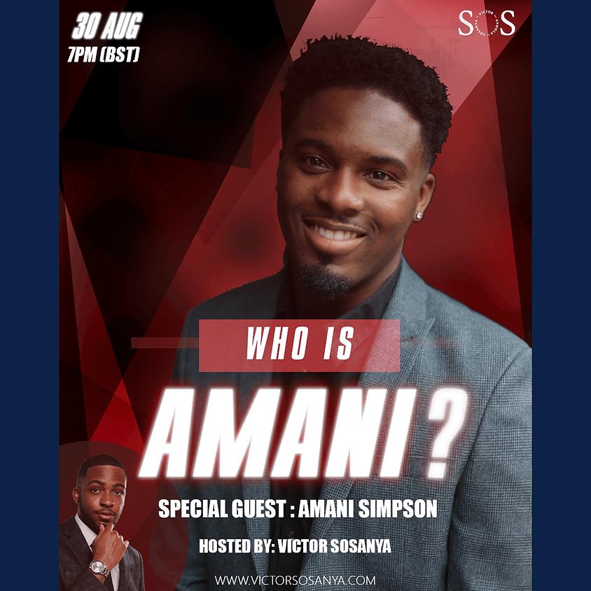 WHO IS Amani Simpson?