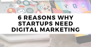 6 Reasons why startups need digital marketing