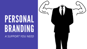 Personal Branding - A Support System You Need