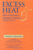 Excess Heat: Why Cold Fusion Research Prevailed