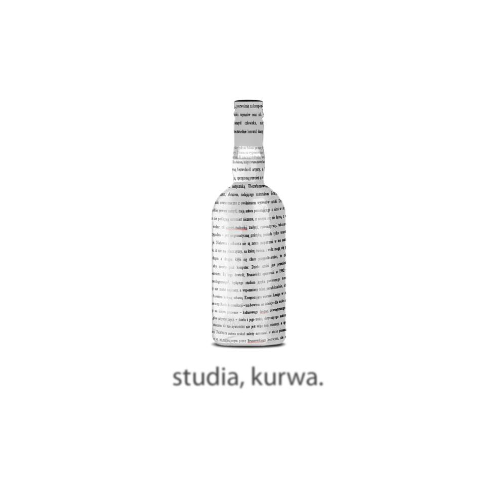 """""""studia, kurwa"""""""