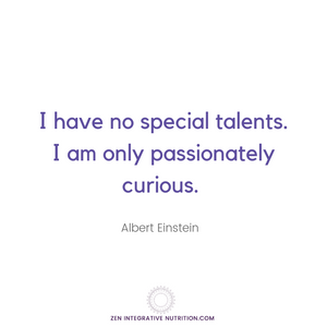 Albert Einstein l I have no special talents. l emotional eating l weight loss