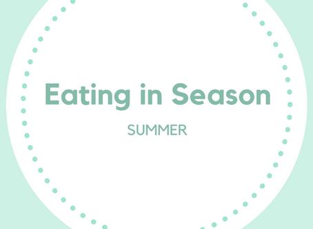 Eating in Season: Summer Edition