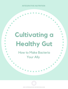 Cultivating a Health Gut: How to Make bacteria your ally