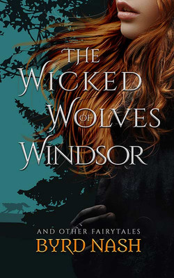 The Wicked Wolves of Windsor