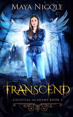 Transcend by Maya Nicole