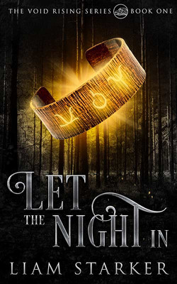 Let The Night In By Liam Starker