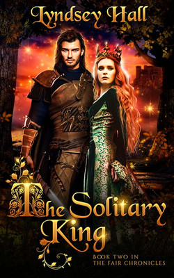 The Solitary King by Lyndsey Hall
