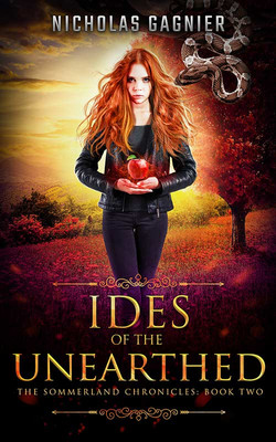 Ides of the Unearthed by N. Gagnier