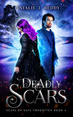 Deadly Scars by Natalie Reddy