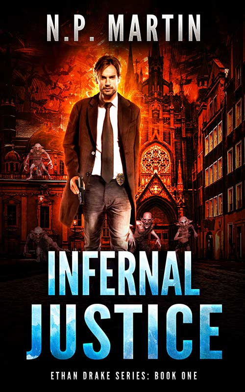 Infernal Justice by N.P. Martin