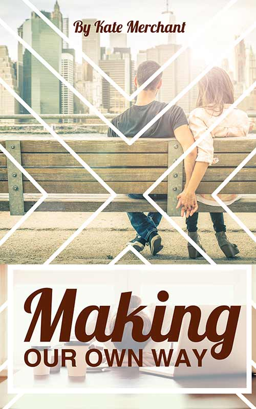 Making Our Own Way by Kate Merchant
