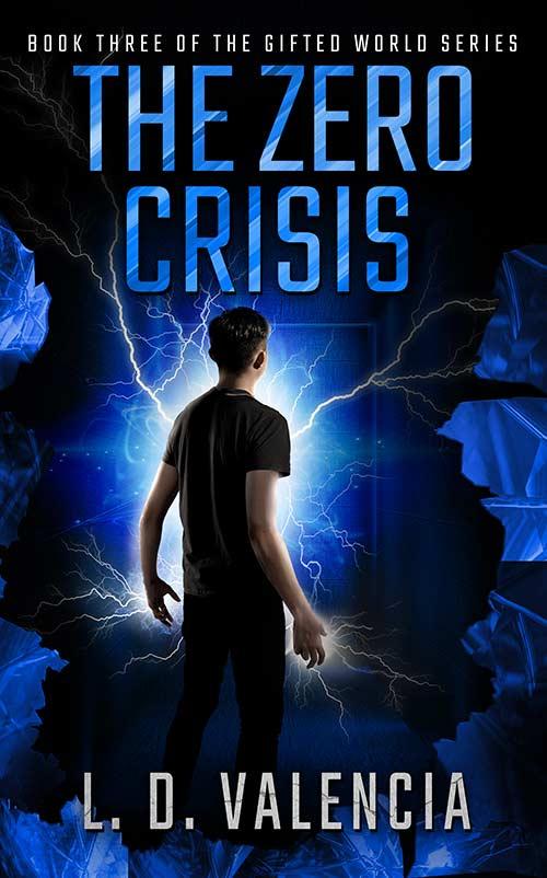 The Zero Crisis by L.D. Valencia