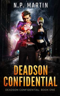 Deadson Confidential by N.P. Martin