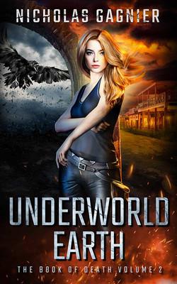 Underworld Earth by Nicholas Gagnier