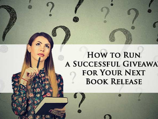 How to Run a Successful Giveaway for Your Next Book Release