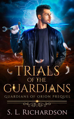 Trials of the Guardians by S.L.Richardson
