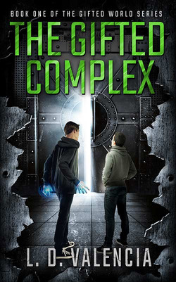 The Gifted Complex by L.D. Valencia