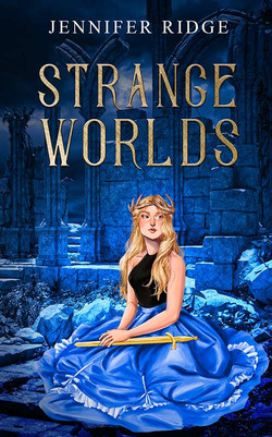 Strange Worlds by Jennifer Ridge