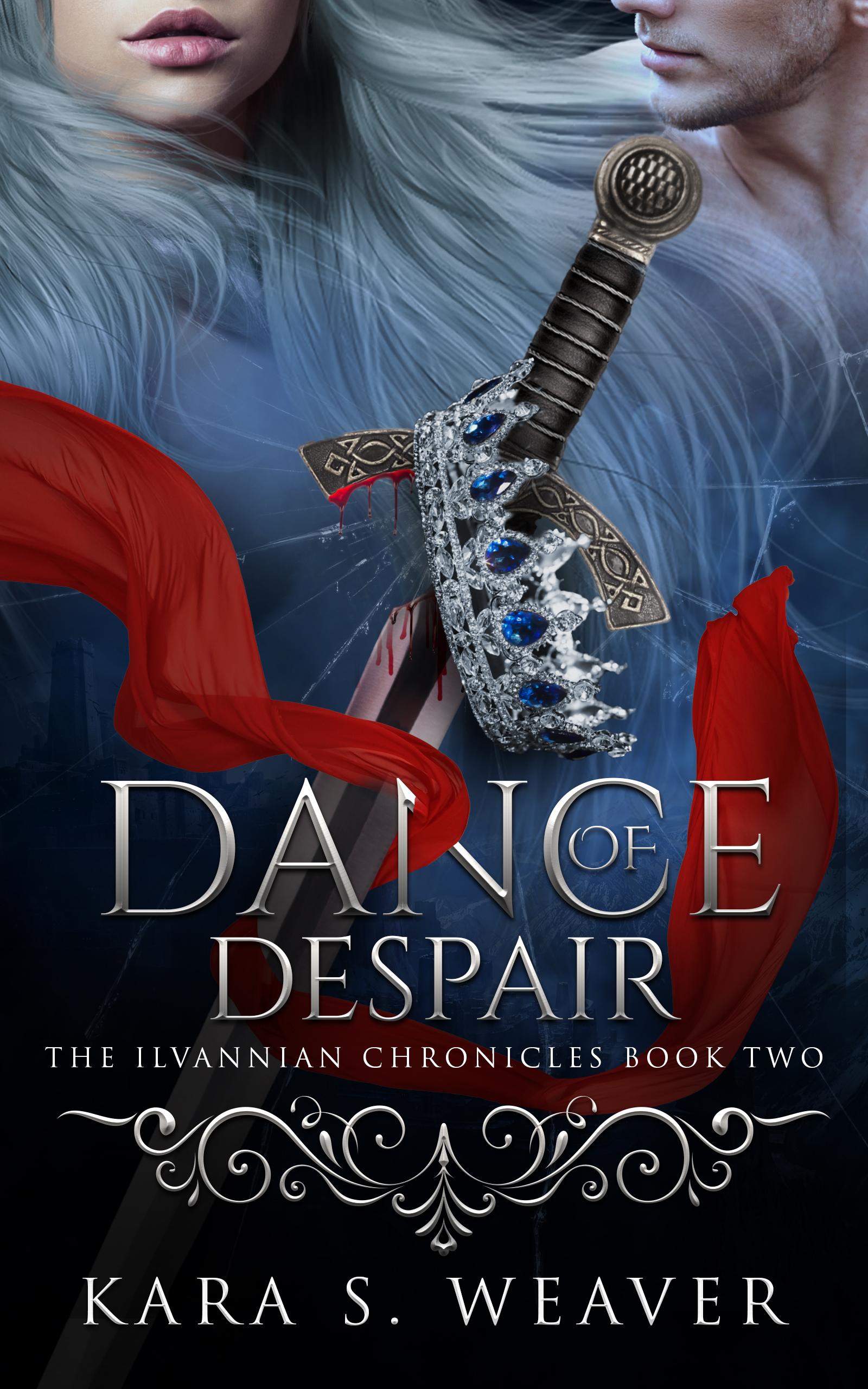 Dance of Despair by Kara S. Weaver