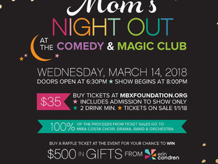 Tickets on Sale Now! 5th Annual Mom's Night Out benefiting the Mira Costa Performing Arts Progra