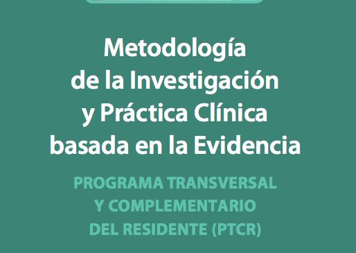 Metodología de la investigación y práctica clínica basada en evidencia