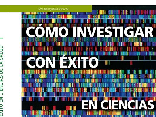 Cómo investigar con éxito en ciencias de la salud