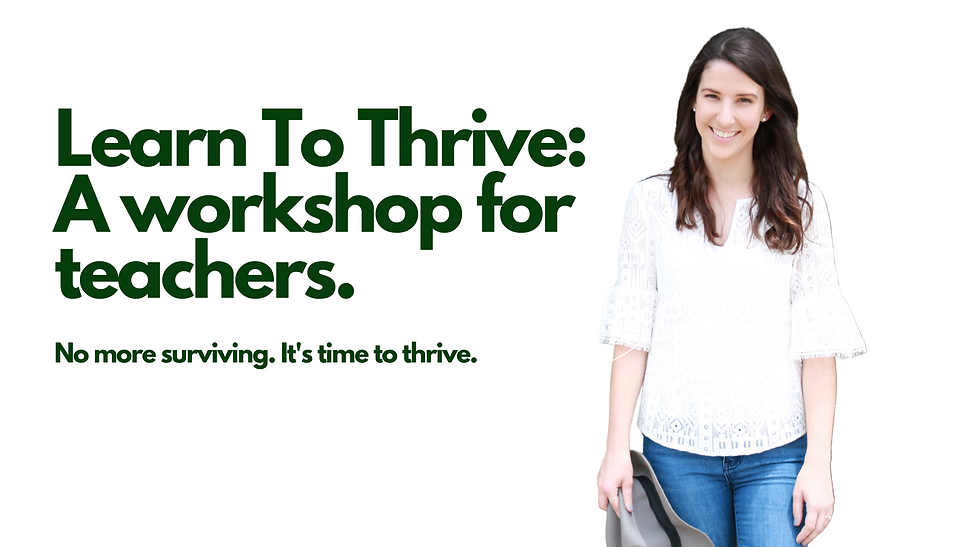 Learn To Thrive_ A workshop for teachers