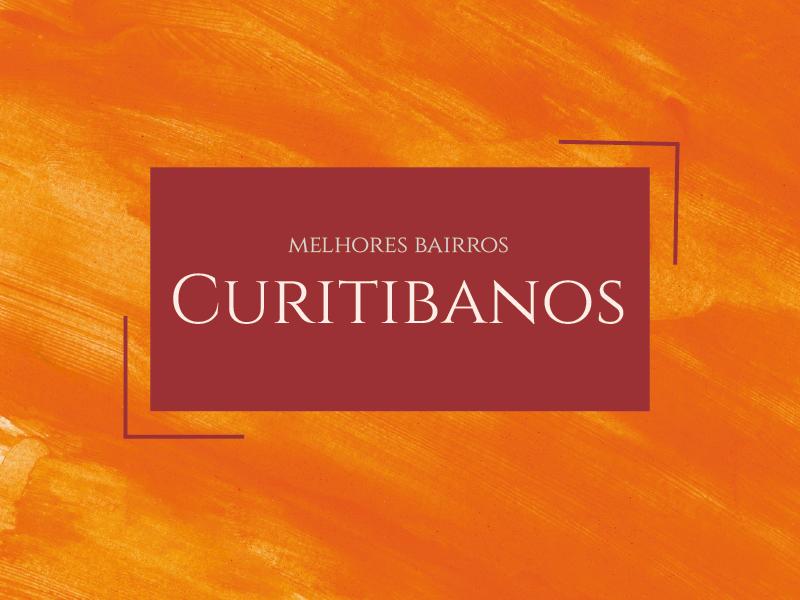 Melhores bairros para morar em curitibanos