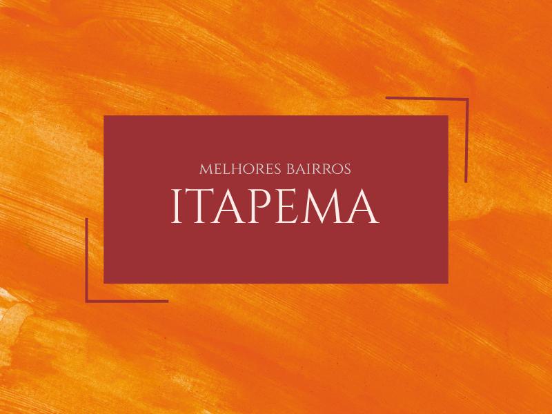 Melhores bairros para morar em Itapema