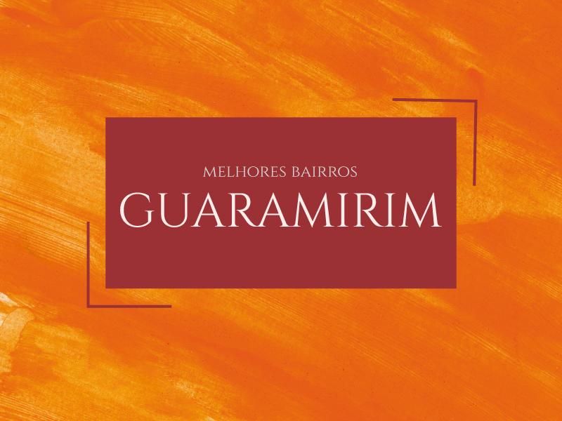 Melhores bairros para morar em Guaramirim