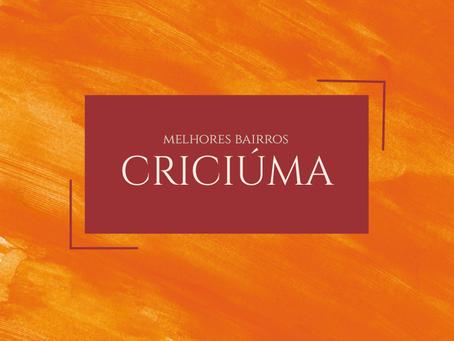Melhores bairros para morar em Criciúma