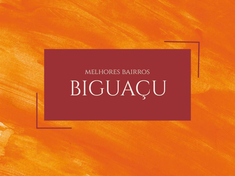 Melhores bairros para morar em Biguaçu