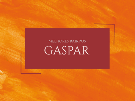 Melhores bairros para morar em Gaspar