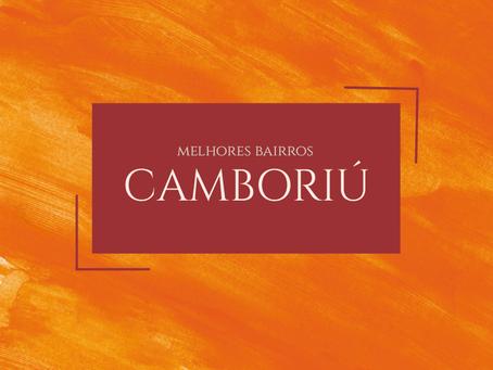 Melhores bairros para morar em Camboriú