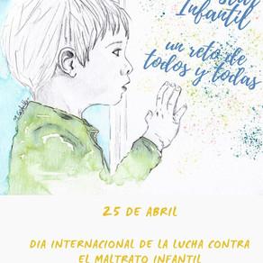 25 DE ABRIL: LAS CARAS DEL MALTRATO INFANTIL